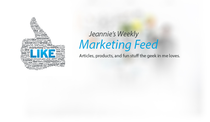 Jeannie's Marketing Feed Weekly