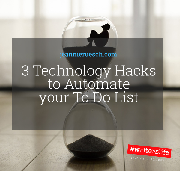 3 Technology Hacks to Automate your ToDo list